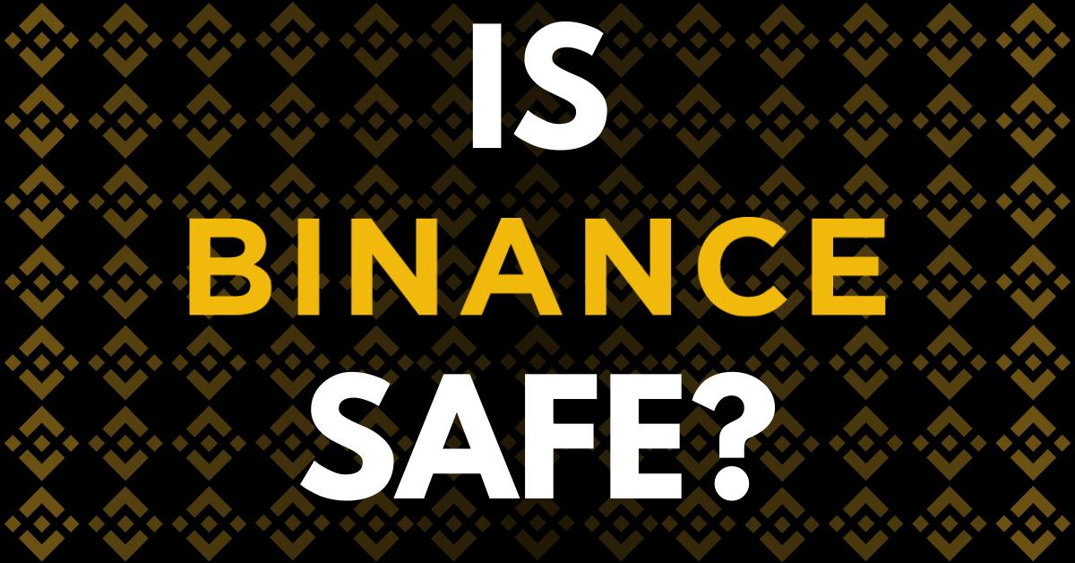 Is Binance Still Safe in 2020?