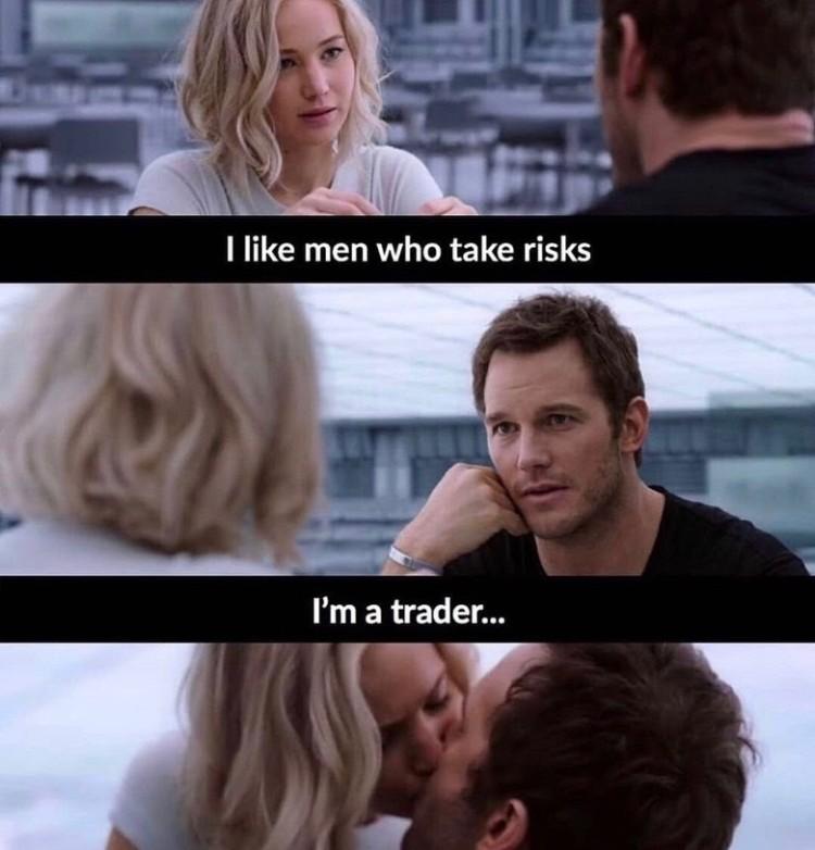 trader takes risks meme